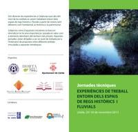 Jornades tècniques: experiències de treball entorn els espais de regs històrics i fluvials.